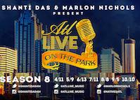 NEW Season 8 of ATL Live on the Park at Park Tavern!