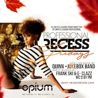 Professional Recess at OPIUM Lounge!